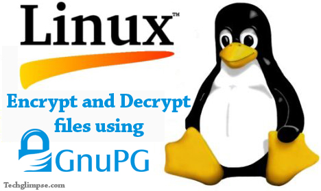 How to Encrypt and Decrypt files/folders in Linux using