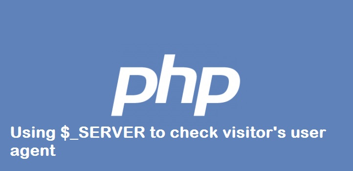 php $_SERVER tutorial