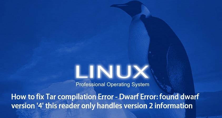 Tar compilation error