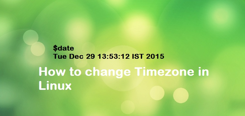 How to Change the Timezone Settings in Linux? - Techglimpse
