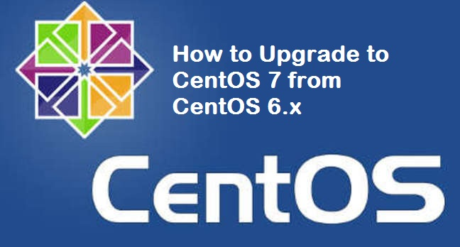 How to Use RedHat Upgrade Tool to Upgrade CentOS from 6 x to