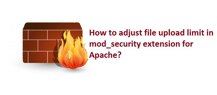increase file upload limit