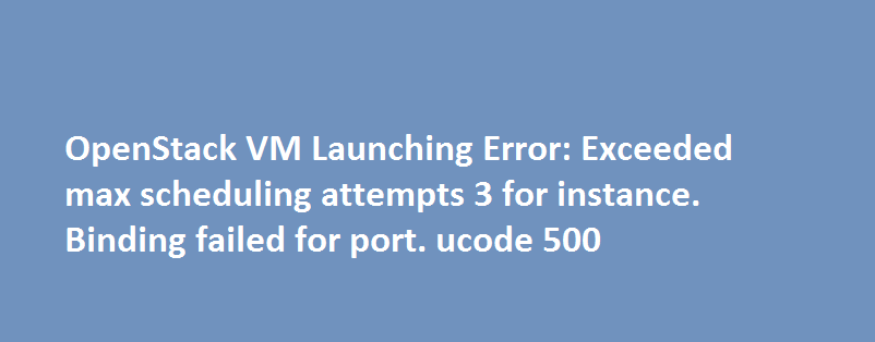 openstack vm launch error