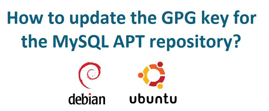 Update gpg key for MySQL repository in debian/ubuntu
