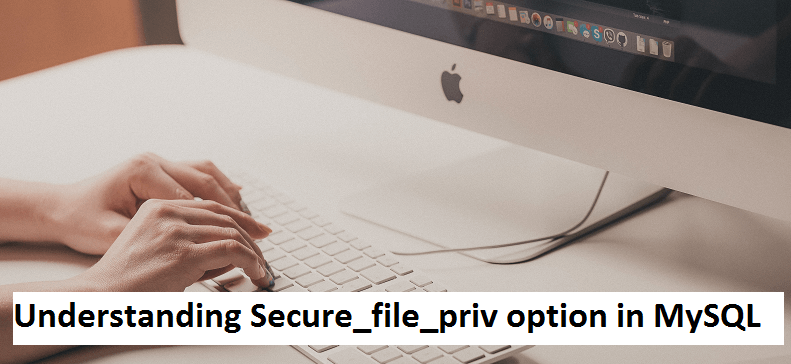 secure_file_priv in mysql