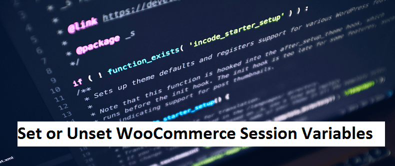 Set/Unset woocommerce session variables